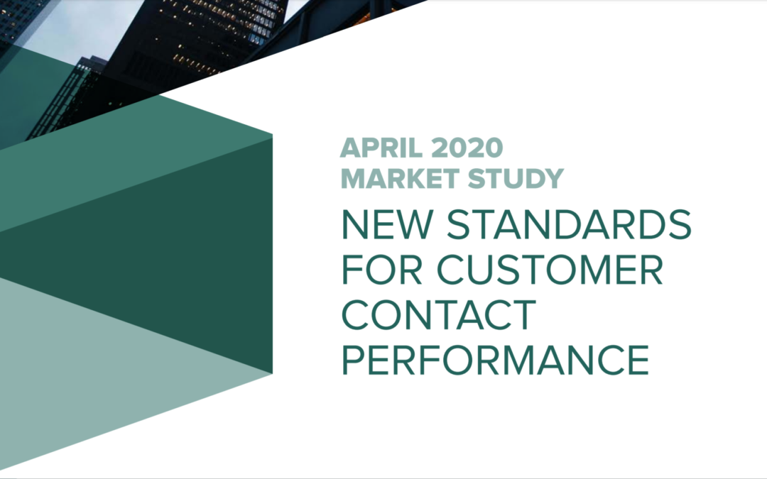 NEW STANDARDS FOR CUSTOMER CONTACT PERFORMANCE